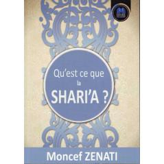 Qu'est ce que la Shari'a ? de Moncef Zenati (Deuxième édition 2016))
