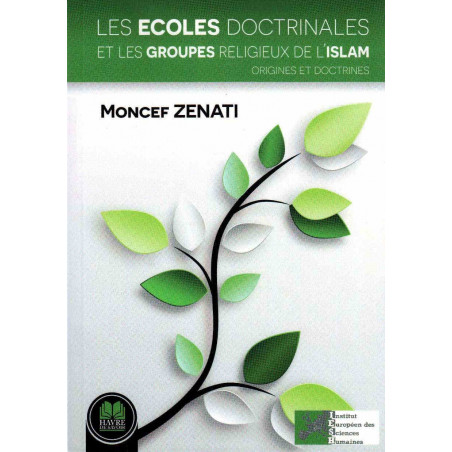 Les écoles doctrinales et les groupes religieux de l'islam : Origines et doctrines, de Moncef Zenati