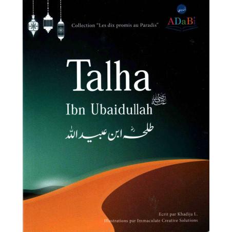 """Talha Ibn Ubaidullah, Collection """"Les dix promis au Paradis"""""""