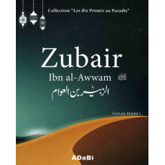 "Zubair Ibn al-Awwam, Collection ""Les dix promis au Paradis"""