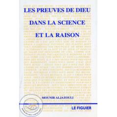 Les preuves de Dieu dans la science et la raison
