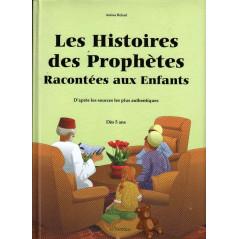 Les Histoires des Prophètes Racontées aux Enfants, de Amina Rekad, Pour enfant dès 5 ans (2ème édition améliorée)
