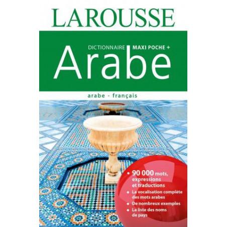 Larousse Dictionnaire Maxi Poche +, Arabe, Bilingue (Arabe - Français), 90000 mots