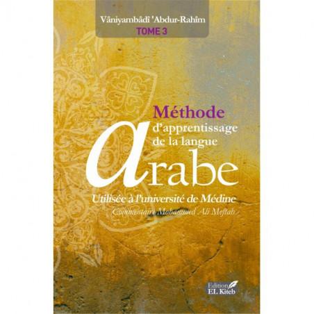 Méthode d'Apprentissage de la langue Arabe utilisée à l'université de Médine, Tome 3 (2ème édition)