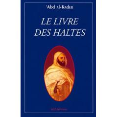 Le Livre Des Haltes, de 'Abd al-Kader (Format de Poche)