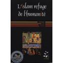 L'Islam refuge de l'humanité sur Librairie Sana