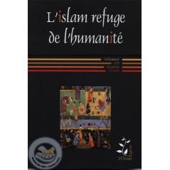 L'Islam refuge de l'humanité
