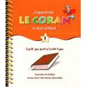 J'apprends le Coran à mon enfant (1) : Sourate Al Fatiha et les 9 dernières sourates (Nouvelle édition)