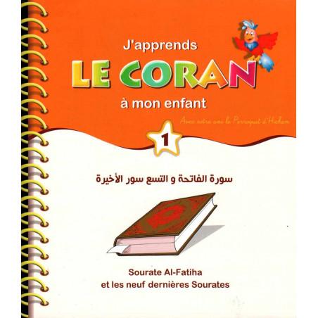 J'apprends le Coran à mon enfant (1) : Sourate Al Fatiha et les 9 dernières sourates