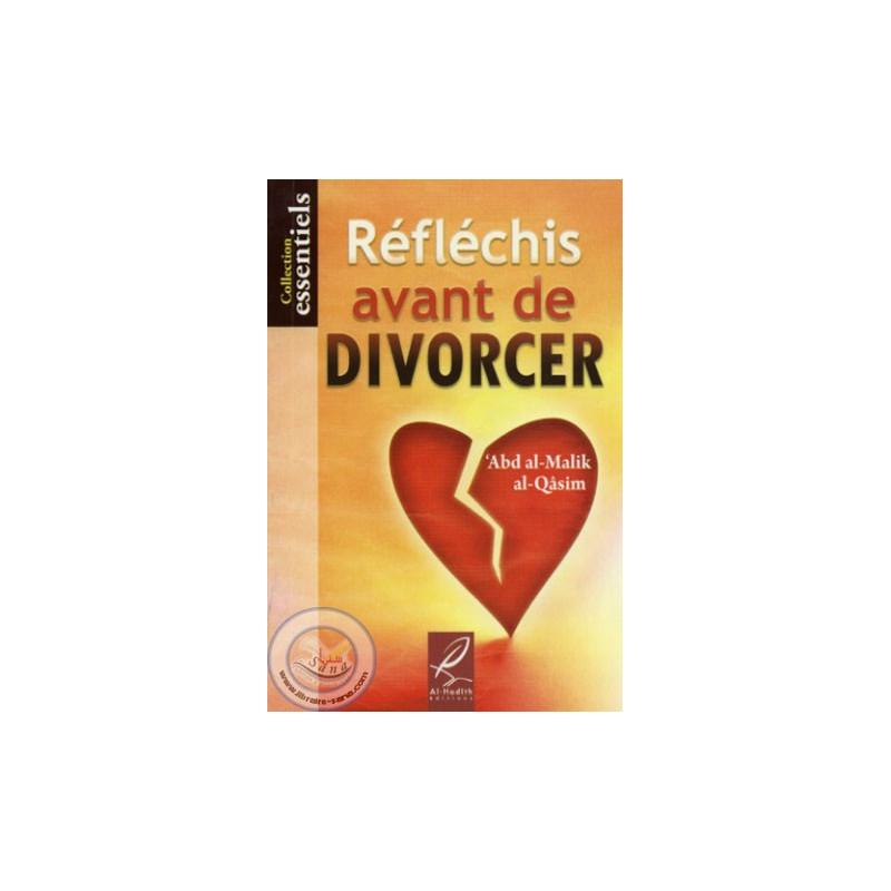 Réfléchis avant de divorcer sur Librairie Sana