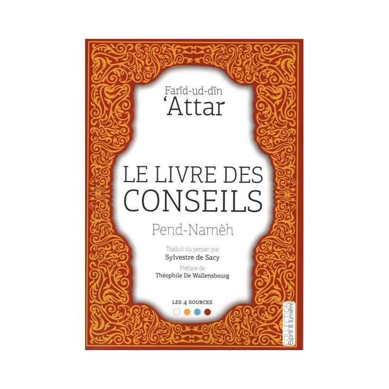Le livre des conseils (Pend-Namèh), de Farîd-ud-dîn Attar