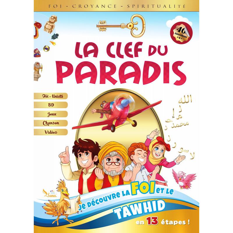 LA CLEF DU PARADIS - LA ILEHA ILLA LLAH -