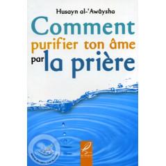 Comment purifier ton âme par la prière sur Librairie Sana