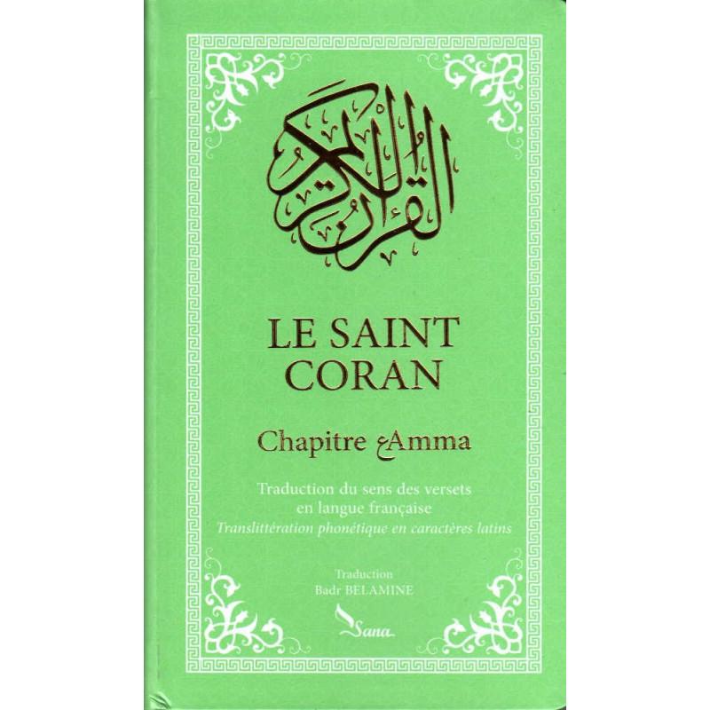 Le Saint Coran Chapitre 'Amma (Français- Arabe- Phonétique), Format de Poche (Vert)