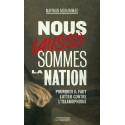 Nous (aussi) sommes la Nation - Pourquoi il faut lutter contre l'islamophobie, de Marwan MUHAMMAD