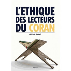 L'éthique des lecteurs du coran, de Abû Bakr Al-Ajjurî (2 ème édition)