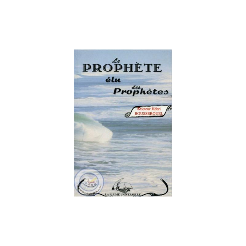 Le prophète élu des prophètes sur Librairie Sana