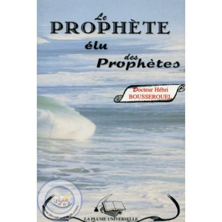 Le prophète élu des prophètes