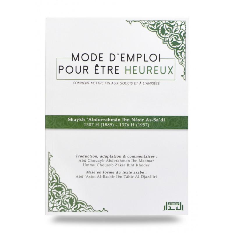 Mode d'emploi pour être heureux - الوسائل المفيدة للحياة السعيدة - Bilingue (Français – Arabe)