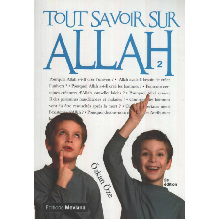 Tout savoir sur Allah (Tome 2), de Özkan Öze, Série « Tout savoir sur...»