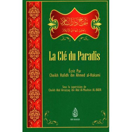 La clé du Paradis, de Cheikh Hafidh ibn Ahmed al-Hakami (Format de Poche)