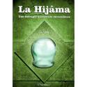 La Hijama, (La saignée) fondements techniques conseils