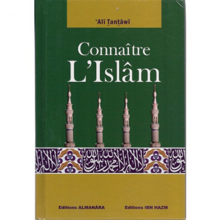 Connaître l'Islam d'après Ali Tantawi