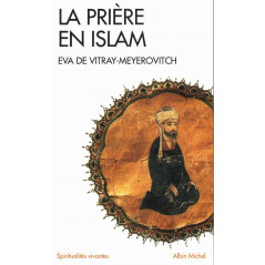 La Prière En Islam d'Eva De VITRAY-MEYEROVITCH