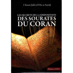 Les secrets de la disposition des sourates du Coran - 2 édition SANA