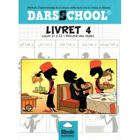 DARSSCHOOL, Livret 4 , Méthode d'apprentissage dela langue Arabe