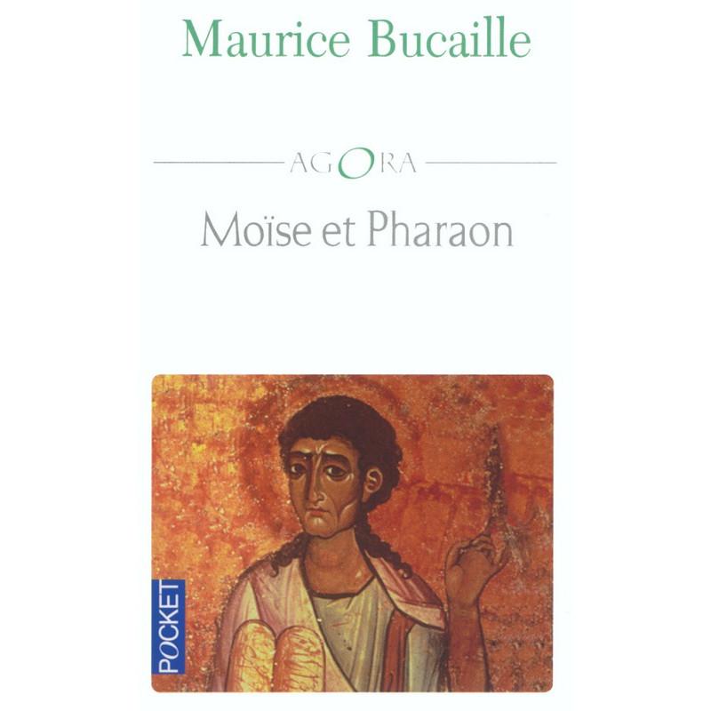 Moïse et Pharaon, de Maurice Bucaille (Format de Poche)