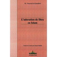 L'adoration de Dieu en Islam sur Librairie Sana