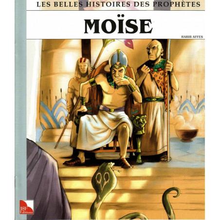 Moïse - Collection «Les Belles Histoiresdes Prophètes»