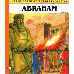 Abraham - Collection « Les Belles Histoires des Prophètes »