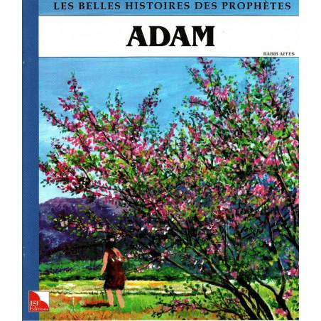 Adam - Collection « Les Belles Histoires des Prophètes »