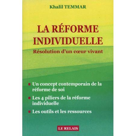 La réforme individuelle : Résolution d'un cœur vivant, de Khalil Temmar