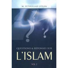Questions & Réponses sur l'Islam (Volume 2), de M. Fethullah Gülen