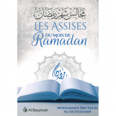 Les assises du mois de Ramadan, de Mohammed Ibn Salih Al Outhaymin