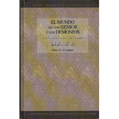 El mundo de los genios y los demonios (A la luz del Coran y la Sunnah), de 'Omar S. Al Ashqar, Serie: La Creencia Islamica (3)
