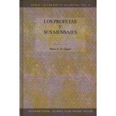 Los Profetas y Sus Mensajes (A la luz del Coran y la Sunnah), de 'Omar S. Al Ashqar, Serie: La Creencia Islamica (4)