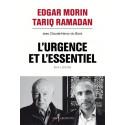 L'urgence et l'essentiel , Dialogue Edgar Morin et Tariq Ramadan avec Claude-Henry du Bord