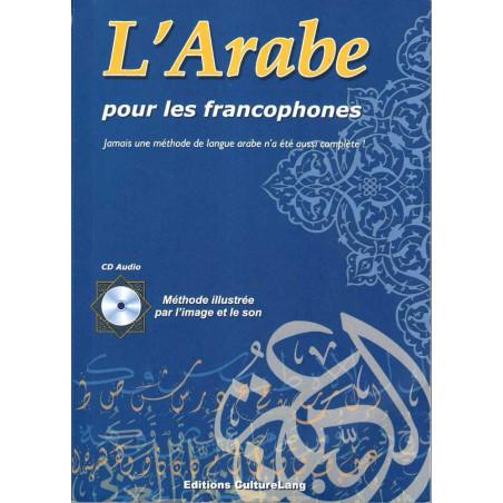 L'Arabe pour les francophones (Livre+ CD audio )