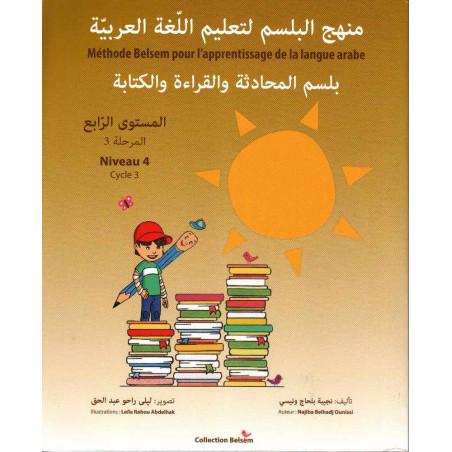 بلسم المحادثة و القراءة و الكتابة، المستوى الرابع - Méthode Belsem pour l'apprentissage de la langue arabe, Niveau 4