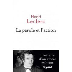 La Parole et l'action, de Henri Leclerc