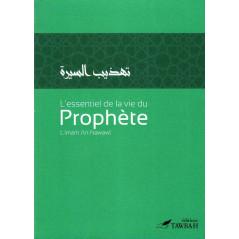 L'essentiel de la vie du Prophète, de l' imam An-Nawawî (3ème édition)