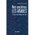 Nos ancêtres les Arabes (Ce que notre langue leur doit), de Jean Pruvost