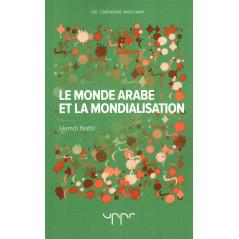Le Monde Arabe et la Mondialisation , de Hamdi Nabli