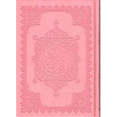 القرآن الكريم (حفص)- Le Noble Coran (Hafs), Version Arabe, Format Moyen (Rose)