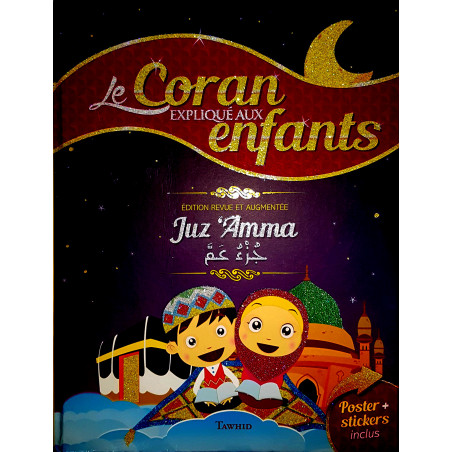 Le Coran expliqué aux enfants - Juz 'Amma - (Livre+POSTER+STICKERS)