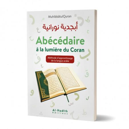 Abécédaire à la lumière du Coran (أبجدية نورانية ): Méthode d'apprentissage de la langue Arabe